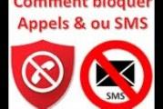 Comment bloquer les appels, SMS, MMS et les numéros inconnus sur téléphones Android
