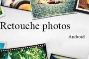 Applications retouche photos, images pour android