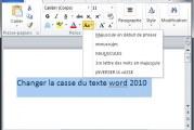 Changer la casse du texte dans microsoft word 2010