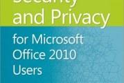 Confidentialité et sécurité Office 2010.: Guide complet