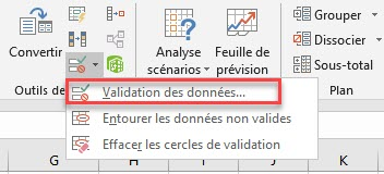 Choisissez Validation des données dans l'onglet Données