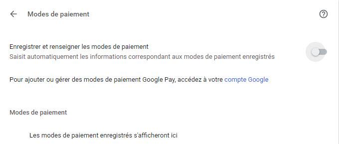 Désactiver l'enregistrement des modes de paiement dans Chrome